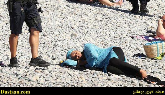 برهنه شدن زن مسلمان به اجبار پلیس فرانسه در ساحل +تصاویر
