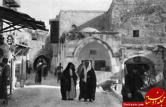 www.dustaan.com 2 تصویر نادر از شهر بیت المقدس قبل از ورود صهیونیست های اشغالگر