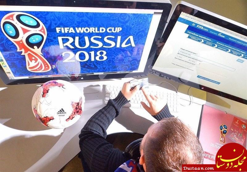 www.dustaan.com درخواست میلیونی برای خرید یلیت های جام جهانی روسیه + عکس