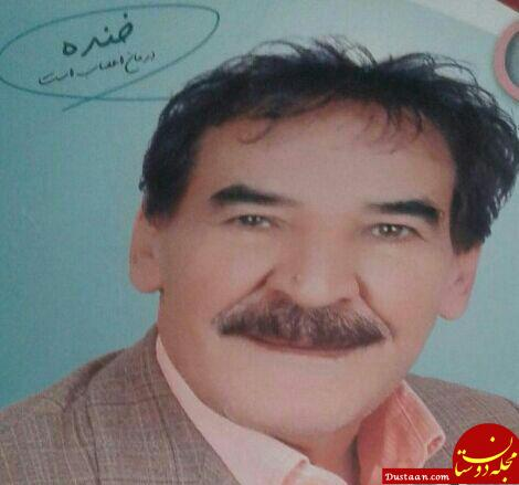 www.dustaan.com درگذشت اسماعیل حیدری طنزپرداز محبوب مراغه ای +عکس