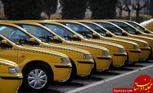 www.dustaan.com نوسازی 10 هزار تاکسی، معطل یک ابلاغیه!