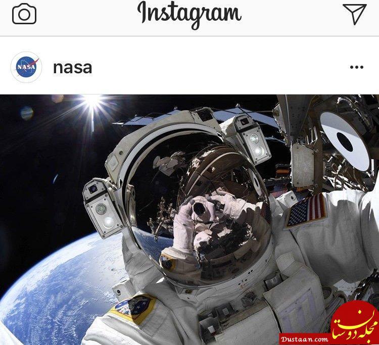 www.dustaan.com سلفی فضانورد ناسا در روز جهانی سلفی