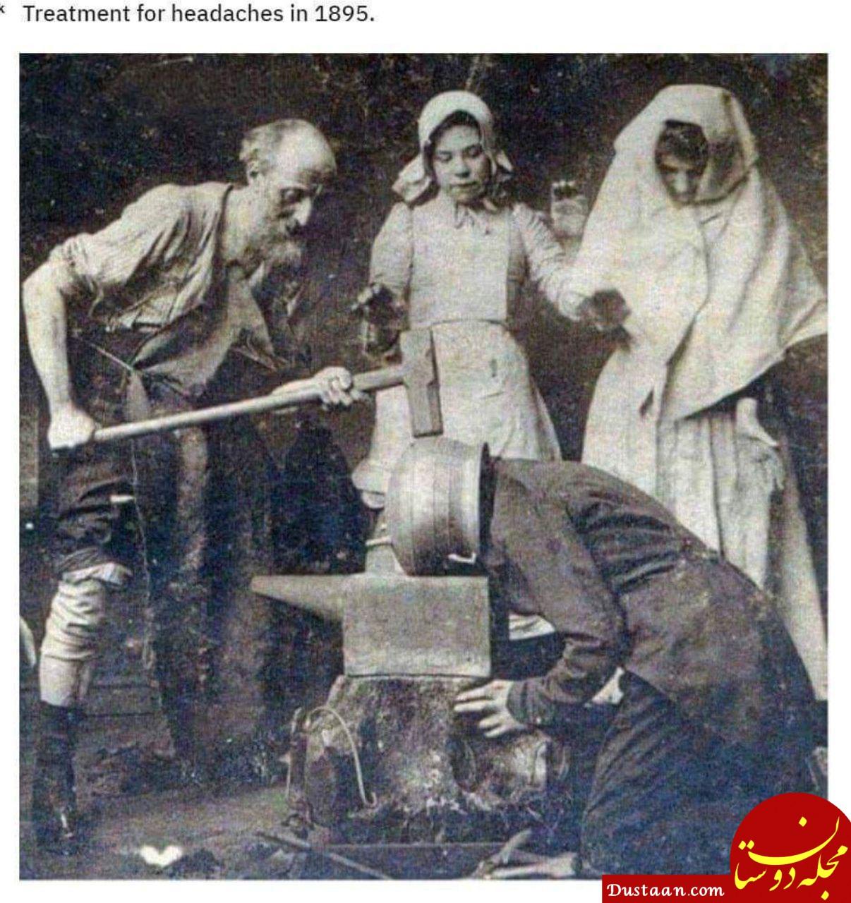 www.dustaan.com درمان عجیب سردرد در سال ۱۸۹۵ ! +عکس