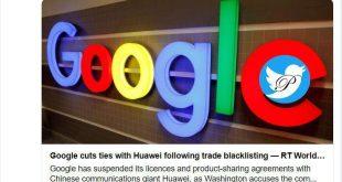 گوگل ارتباط نرم افزاری خود با هوآوی را قطع میکند
