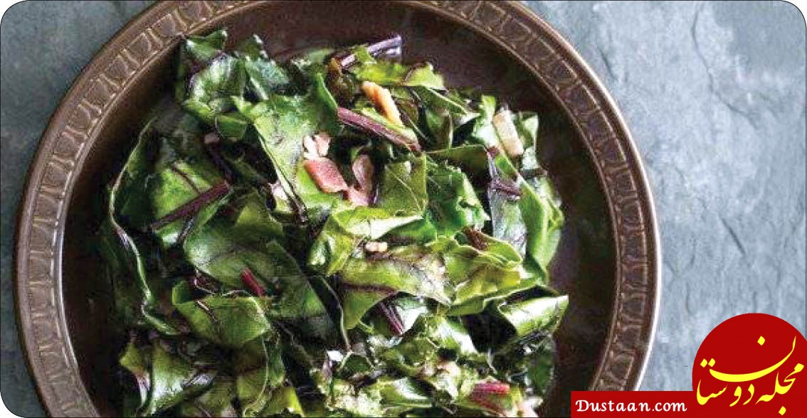 www.dustaan.com طرز تهیه خوراک برگ چغندر سبز ؛ خونتان را صاف کنید!